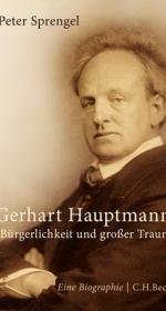 Umschlag von Peter Sprengels Hauptmann-Biographie