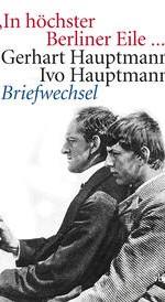 Titelbild der Ausgabe des Briefwechsels zwischen Gerhart und Ivo Hauptmann